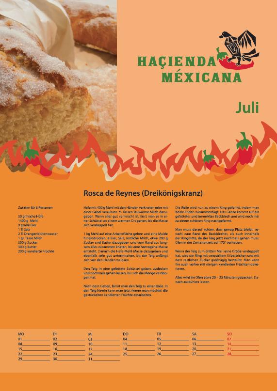 Haçienda Méxicana, Rezeptkalender Juli