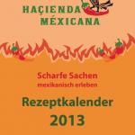 Haçienda Méxicana, Rezeptkalender