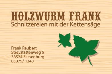 Holzwurm Frank, Visitenkarte Vorderseite