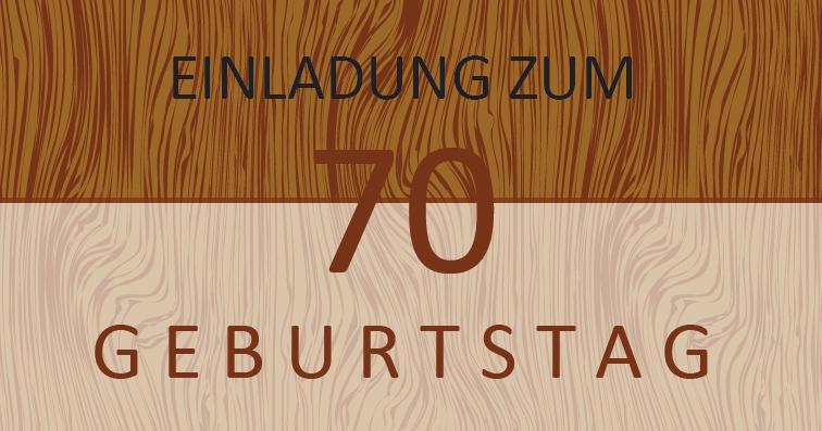 "private Einladung ""Geburtstag 70 Holz"" VS"